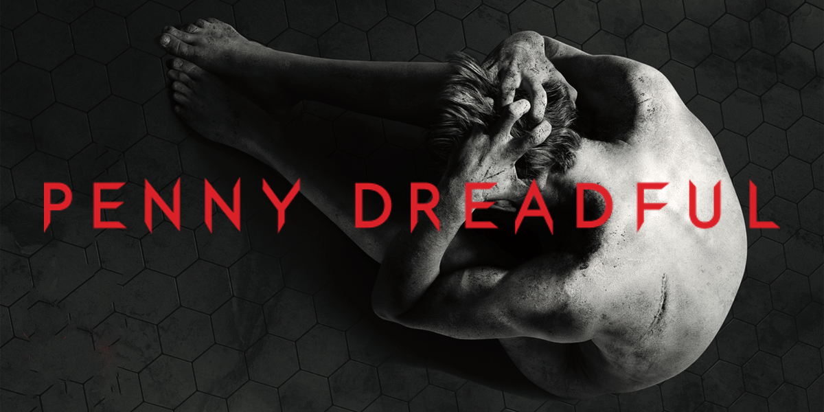 Penny Dreadful Returns: If You Haven't Watched, Start Binging Now