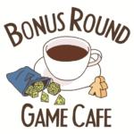 Kickstarter Spotlight: Bonus Round Game Cafe
