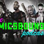 Comicsbound Ep 16: Suicide Squad Review