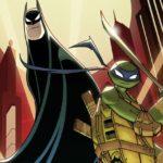 Batman/Teenage Mutant Ninja Turtles Adventures #1 Review