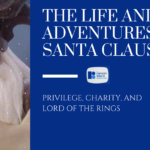 The Life and Adventures of Santa Claus: Privilege, Charity, and Lord of the Rings