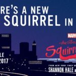 The Unbeatable Squirrel Girl: Squirrel Meets World Review
