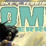 Kickstarter Spotlight: Bloke's Terrible Tomb of Terror #16