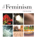 First Looks: #Feminism A Nano-Game Anthology