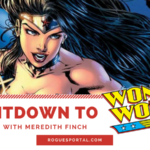Countdown to Wonder Woman: Interview With Meredith Finch