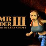 Amelia's Gaming Retrospectives: Tomb Raider III