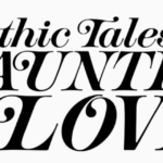 """Hope Nicholson Heads Back to Kickstarter For """"Gothic Tales of Haunted Love"""" Anthology"""