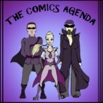 The Comics Agenda: Episode 38 Rock and Roll to METAL!