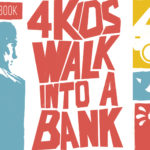 4 Kids Walk into a Bank #5 Review