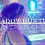 Shadowhunters Buzz Sessions 005