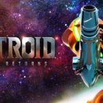 Metroid: Samus Returns – Review