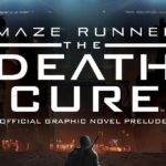 Maze Runner: The Death Cure Official Graphic Novel Prelude SC | Review