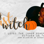 My First Witch: I Loved the Inner Power of the Witches in The Craft