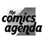 [PODCAST] THE COMICS AGENDA: ONCE AGAIN, THIS IS THE WAY