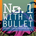 No. 1 With a Bullet #2 Review
