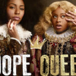 Advanced Review: 2 Dope Queens – Show #1 & #2