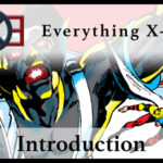 Everything X-Men: Introduction