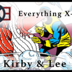 Everything X-Men: Kirby and Lee (1963-1966)