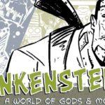 Kickstarter Spotlight: Frankenstein: A World of Gods & Monsters #1