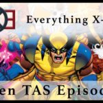 Everything X-Men: X-Men The Animated Series Episode 2