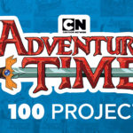 Adventure Time 100 Project Review