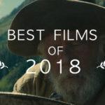 Insha & Michael's Best Films of 2018