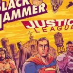 Black Hammer/Justice League: Hammer of Justice #1