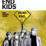 [ADVANCE REVIEW] 'DEAD END KIDS' IS A NOSTALGIC '90S TEENAGE MURDER MYSTERY