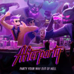 [NEWS] 'AFTERPARTY' GETS A HALLOWEEN RELEASE DATE
