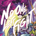 """[INTERVIEW] THE CREATIVE TEAM OF """"NO ONE LEFT TO FIGHT"""" TALKS MANGA, THEIR WORK PROCESS, AND DINOTOPIA"""