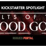 [KICKSTARTER SPOTLIGHT] 'CULTS OF THE BLOOD GODS' FOR VAMPIRE: THE MASQUERADE 5th ED