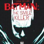 [REVIEW] BATMAN: THE SMILE KILLER #1