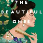 [REVIEW] 'THE BEAUTIFUL ONES' BLENDS LOVE AND MAGIC IN THIS CHARMING HISTORICAL ROMANCE